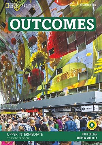 OUTCOMES BRE UPPER-INTERMEDIAT E STUDENT'S BOOK SPLIT B 2E +: Unit 9-16