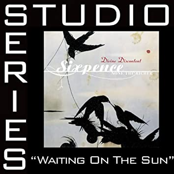 Waiting On The Sun [Studio Series Performance Track]