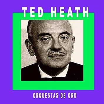 Orquestas de Oro / Ted Heath