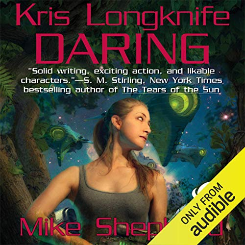 Daring Audiobook By Mike Shepherd cover art