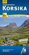 Korsika Fernwanderwege MM-Wandern: GR20, Tra Mare e Monti, Da Mare a Mare Sud