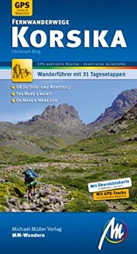 Wanderführer Korsika Fernwanderwege MM-Wandern