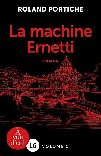 La Machine Ernetti - 2 volumes
