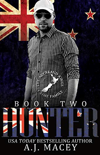 Hunter: The Auckland Kings Crime Family Trilogy Book Two: Social Rejects Syndicate (English Edition)