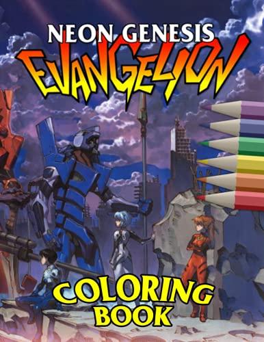 Neon Genesis Evangelion Coloring Book: Neon Genesis Evangelion Confidence And Relaxation Coloring...