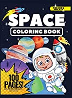 Space Coloring Book for Kids, 100 Pages: Cute Amazing Planets, UFO, Rocket ship, and Astronaut Illustration, Coloring Book for Kids, Ages 4-10