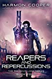 Reapers and Repercussions: (Book Four) (The Feedback Loop 4) (English Edition)