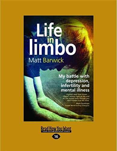 Life in Limbo: My Battle with Depression, Infertility and Mental Illness
