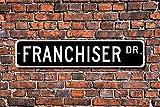 Franquicia, regalo de franquicia, cartel de franquicia, dueño de negocios, regalo para franquicia, señal de calle personalizada, regalo de metal para decoración de pared Cartel de lata