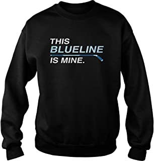 Hockey Defenseman This Blue Line is Mine Sweater Unisex, Gifts Hockey Lovers