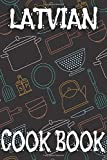 Latvian Cook Book: Blank Recipe Book