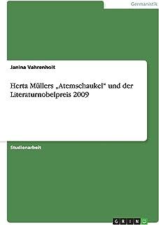 """Herta Müllers """"Atemschaukel"""" und der Literaturnobelpreis 2009"""