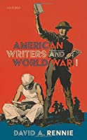 American Writers and World War I