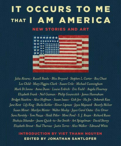 It Occurs to Me That I Am America: New Stories and Art (English Edition)
