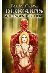 Duocarns - Schlingen der Liebe (Duocarns Serie 2) Kindle Ausgabe
