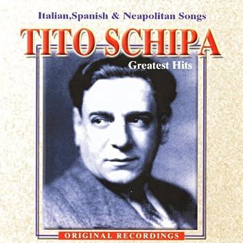 Tito Schipa: Greatest Hits - Italian, Spanish & Neapolitan Songs
