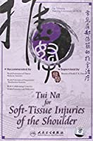 Tui Na for Soft-tissue Injuries of the Shoulder