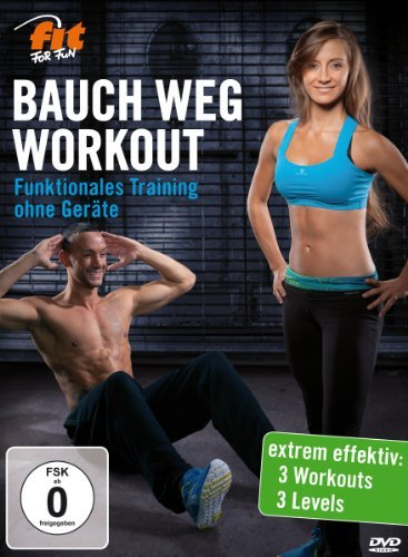 Fit for Fun - BAUCH WEG WORKOUT Funktionelles Training ohne Geräte
