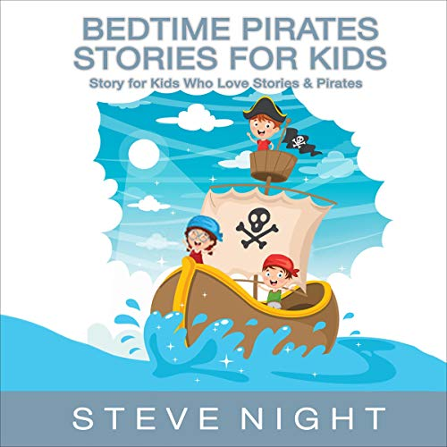 Bedtime Pirates Stories for Kids cover art