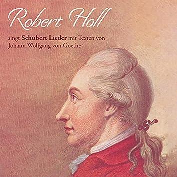 Robert Holl singt Schubert Lieder mit Texten von Johann Wolfgang von Goethe
