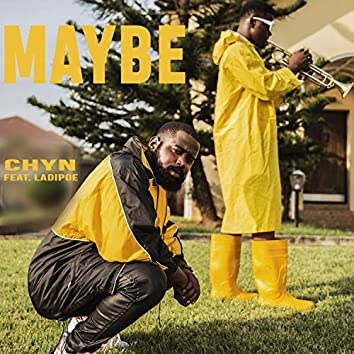 Maybe (feat. Ladipoe)