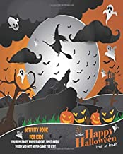 31 October, Happy Halloween, Trick Or Treat: Unleash Your Child's Creativity With These Fun Games And Puzzles Halloween Activity Book For Children Age ... Game | Hangman | Coloring And Drawing Pages