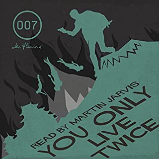 You Only Live Twice (with Interview)                   著者:                                                                                                                                 Ian Fleming                               ナレーター:                                                                                                                                 Martin Jarvis                      再生時間: 7 時間  33 分     レビューはまだありません。     総合評価 0.0