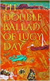 The Double Ballad of Lucy Day (English Edition)