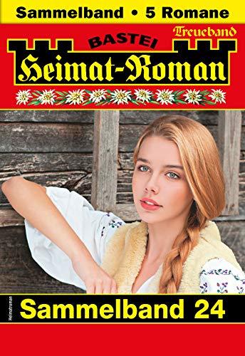 Heimat-Roman Treueband 24 - Sammelband: 5 Romane in einem Band