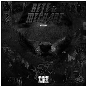 BETE & MECHANT