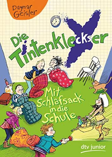 Die Tintenkleckser 1 - Mit Schlafsack in die Schule (Die Tintenkleckser-Reihe, Band 1)