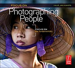 Focus On Photographing People: Focus on the Fundamentals (Focus On Series) (The Focus On Series)