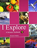 I Explore Primary: A Science Textbook for Class 1