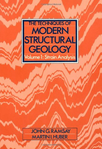 The Techniques of Modern Structural Geology: Strain Analyses