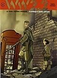 Ww 2.2. La Otra Guerra Mundial. Eliminar A Vasili Záitsev - Volumen 4