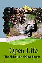 Open Life: The Philosophy of Open Source