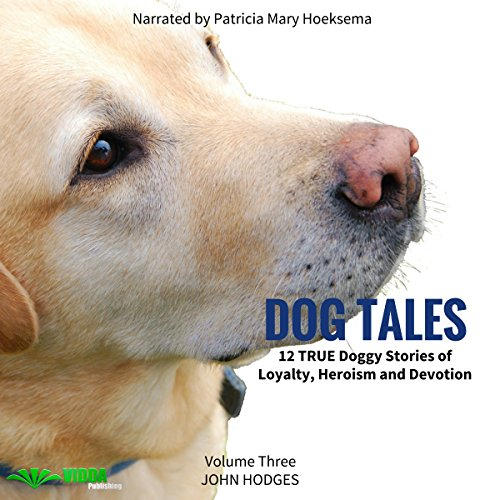 Dog Tales, Volume 3 audiobook cover art