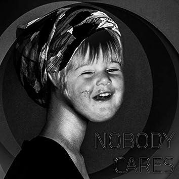 Nobody Cares (Demo)