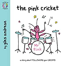 The Pink Cricket (World of Happy)