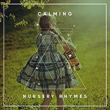 # Calming Nursery Rhymes