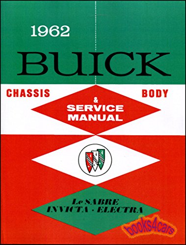 1962 Buick Repair Shop Manual Original - LeSabre, Invicta, Electra