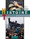 Histoire. Terminales ES-L-S. Per le Scuole superiori (LYCEES LETTRES)