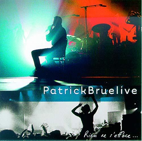 Patrick Bruel : Rien ne s'efface
