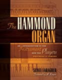 The Hammond Organ: An Introduction to the Instrument and the Players Who Made It Famous (English Edition)