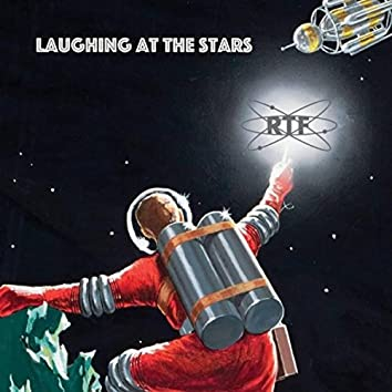 Laughing at the Stars