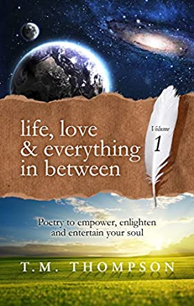 Life, Love and Everything in Between