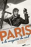 Paris à la conquête du ciel
