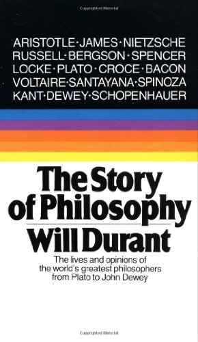 Compare Textbook Prices for The Story of Philosophy: The Lives and Opinions of the World's Greatest Philosophers 2nd edition Edition ISBN 8601416405896 by Durant, Will