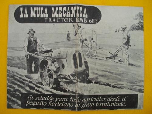 Folleto Publicitario - Advertising Brochure : LA MULA MECÁNICA - Tractor BMB...