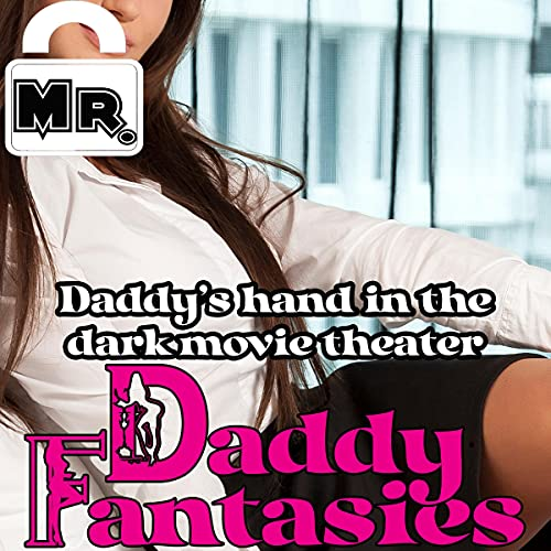 Daddys Hand in the Dark Movie Theater (Hörbuch Download